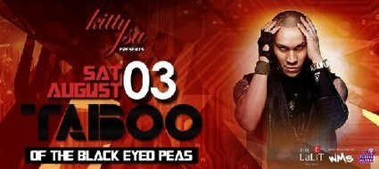 Taboo ( Black Eyed Peas ) Live at Kitty Su, New Delh | Events In India | Scoop.it
