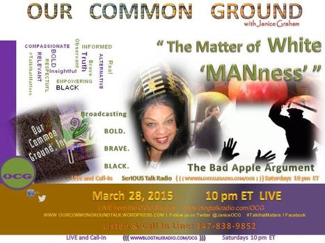 """ The Matter of White ManNess: The Bad Apple Argument NOT"" :: Open Mic Discussion 