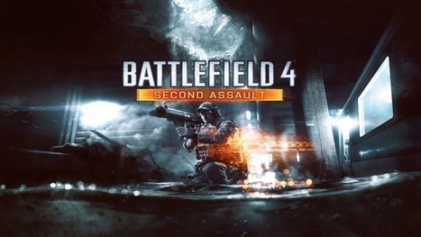 Battlefield 4 Second Assault DLC out for Xbox One at launch | XboxOne | Scoop.it