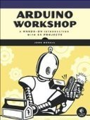 Arduino Workshop: A Hands-On Introduction with 65 Projects - Fox eBook | geek it | Scoop.it
