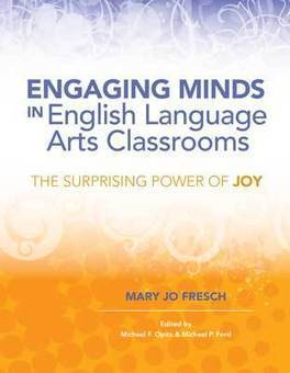 ASCD Book: Engaging Minds in English Language Arts Classrooms: The Surprising Power of Joy | common core state standards | Scoop.it
