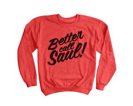 Better Call Saul Sweatshirt   BREAKING BAD Saul Goodman Sweater   TV Show Clothing   T-Shirt   Scoop.it