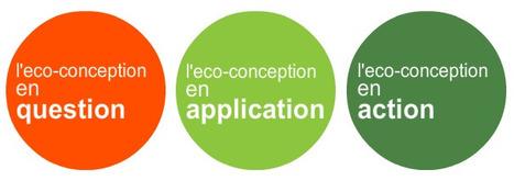OREE : Guide de l'Eco-conception de produits et de services | Economie Responsable et Consommation Collaborative | Scoop.it