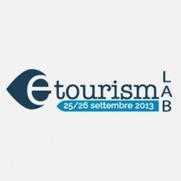 E-Tourism LAB, web e turismo in un evento - News PMI Servizi | Tourism | Scoop.it