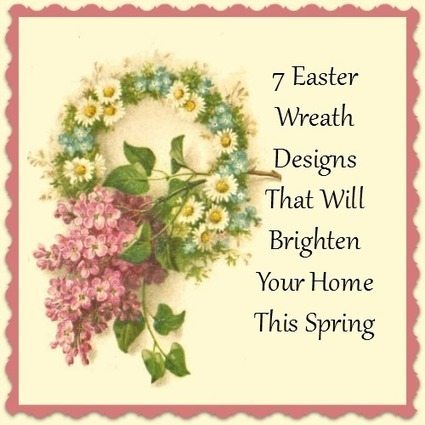7 Easter Wreath Designs That Will Brighten Your Home This Spring | Homemaking | Scoop.it