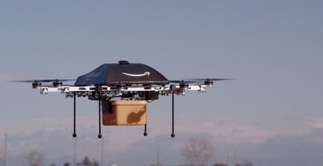 Why Amazon's Drone Delivery Service Won't Fly Any Time Soon? | Things I Grab (Here and There): THgsIGrbHT | Scoop.it