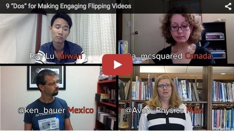 "9 ""Dos"" for Making Engaging Flipping Videos *  Flipped Learning Network 