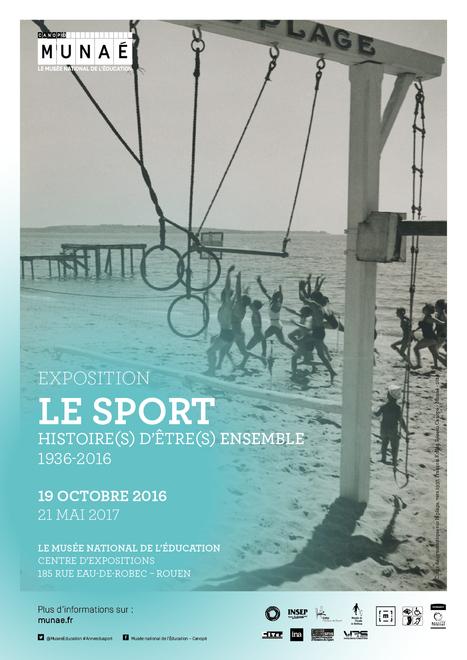 Nouvelle exposition-dossier au Munaé : Le sport : histoire(s) d'être(s) ensemble : 1936-2016 | Actualités du Musée national de l'éducation | Scoop.it