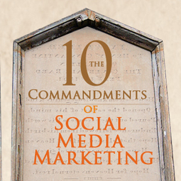 Social Media Strategy: 10 Social Media Marketing Commandments for 2013 | Marketing in Accounting firms | Scoop.it