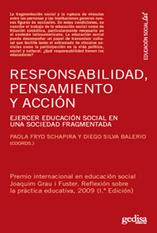 RESPONSABILIDAD, PENSAMIENTO Y ACCIÓN. Ejercer Educación Social en una sociedad fragmentada | (Todo) Pedagogía y Educación Social | Scoop.it