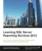 Learning SQL Server Reporting Services 2012 - Free eBook Share | Sql Server | Scoop.it