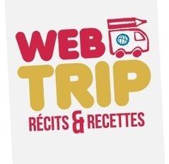 Du 13 janvier au 30 avril 2015 : WebTRIP - Récits & Recettes - Webtrip est un projet de BD participatif ouvert à tous ! | Cdistez vous | Scoop.it