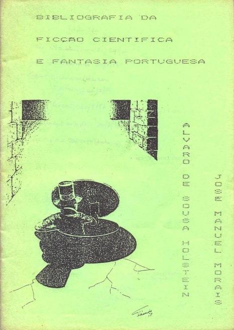 Ouroboros Lair: Bibliografia da Ficção Científica e Fantasia Portuguesa, Álvaro de Sousa Holstein e José Manuel Morais (autores, Vila Nova de Gaia, 1987)   Paraliteraturas + Pessoa, Borges e Lovecraft   Scoop.it