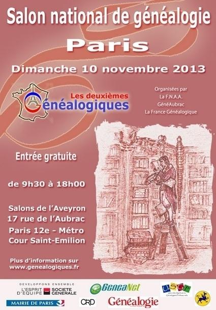 Salon national de généalogie à Paris - Le Blog Généalogie - Toute l'actualité de la généalogie - GeneaNet | Rhit Genealogie | Scoop.it