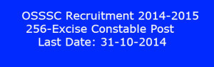 OSSSC Recruitment 2014-2015 –Odisha 256-Excise Constable Post | www.latestjobsopening.com | Scoop.it