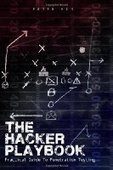 The Hacker Playbook: Practical Guide To Penetration Testing - PDF Free Download - Fox eBook | blah | Scoop.it