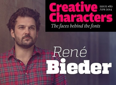 MyFonts: Creative Characters interview with René Bieder, April 2014 | Inspiring Typography | Scoop.it