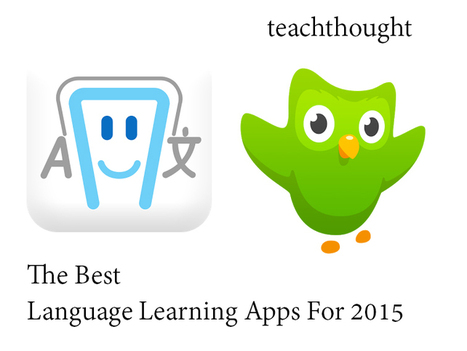 The Best Language Learning Apps For 2015 | Educational Technology as I See It | Scoop.it