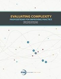 Evaluating Complexity: Propositions for Improving Practice - FSG | Culture Change | Scoop.it