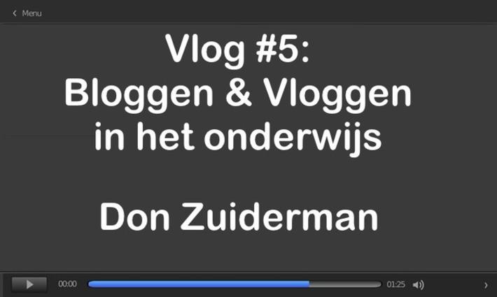 Edu-Curator: Don Zuiderman: Vlog #5 over Bloggen & Vloggen in het onderwijs   Edu-Curator   Scoop.it