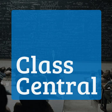 Class Central: search for your expected MOOC | Create, Innovate & Evaluate in Higher Education | Scoop.it