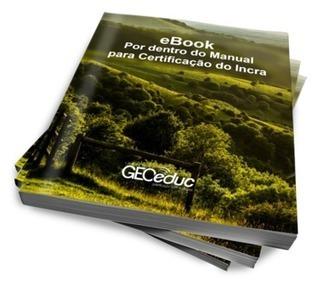 eBook grátis: Por dentro do Manual para Certificação do Incra | geoinformação | Scoop.it
