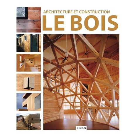 [Livre] Architecture et construction : le Bois - Dimitris Kottas, 2012 | Le flux d'Infogreen.lu | Scoop.it