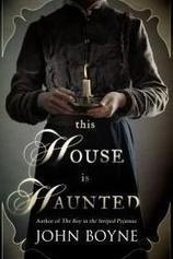 This House Is Haunted, by John Boyne | The Irish Literary Times | Scoop.it