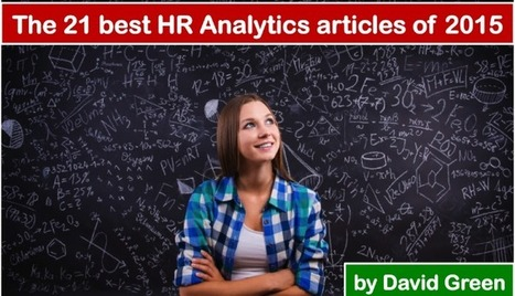 The 21 best HR Analytics articles of 2015 | Talent Analytics & The Future of Work | Scoop.it