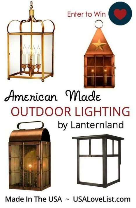 Giveaway: American Made Outdoor Lighting by Lanternland - USA Love List | Home Lighting 101 | Scoop.it