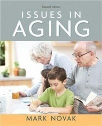 Test Bank For » Test Bank for Issues in Aging, 2nd Edition : Novak Download | Sociology Online Test Bank | Scoop.it