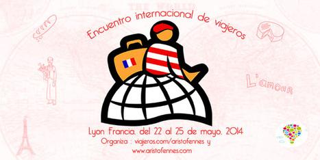 Encuentro Internacional de viajeros, Lyon Francia 2014   mochilero   Scoop.it