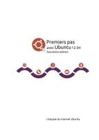 Premiers pas avec Ubuntu 12.04 et 12.10 : les manuels Ubuntu débarquent en français ! | Traduire Ubuntu en français | Geek or not ? | Scoop.it