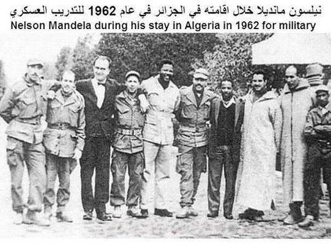 SONS OF MALCOLM: NELSON MANDELA IN ALGERIA 1962 FOR REVOLUTIONARY MILITARY TRAINING FROM THE FLN | Global politics | Scoop.it