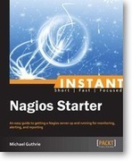 Instant Nagios Starter [Instant] | Packt Publishing | Getting started with Amazon Redshift. | Scoop.it