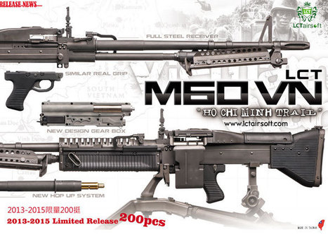 LCT M60VN Limited Edition Released | Popular Airsoft | Airsoft Showoffs | Scoop.it