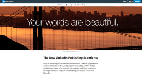 Check out the new LinkedIn publishing experience.      It&rsquo;s as beautiful<br/>as your ideas. | Surviving Social Chaos | Scoop.it