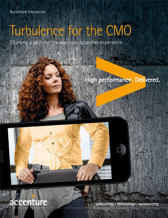 Accenture Study: CMOs Must Chart a Path for Seamless Customer Experiences -- Summary   Business change   Scoop.it
