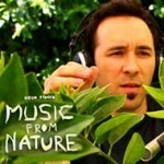 Music from Nature by Diego Stocco | Ecology Global Network | DESARTSONNANTS - CRÉATION SONORE ET ENVIRONNEMENT - ENVIRONMENTAL SOUND ART - PAYSAGES ET ECOLOGIE SONORE | Scoop.it