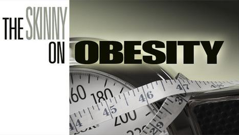 The Skinny on Obesity - UCTV Prime - UCTV - University of California Television   IT in Mental Health   Scoop.it