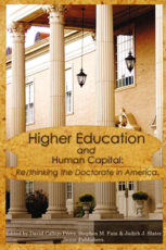 Higher Education and Human Capital: Re/thinking the Doctorate in America | Higher Education Roundup | Scoop.it
