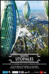 Utopiales de Nantes: quand la réalité rattrape la (science)-fiction | Culture et société | Scoop.it