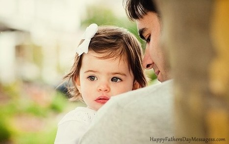 Best Short Happy Fathers Day Messages 2014 Wishes Quotes Sayings Images | Wishes Quotes | Scoop.it