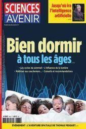 Sciences et Avenir n°838 de Décembre 2016 | les revues au CDI | Scoop.it
