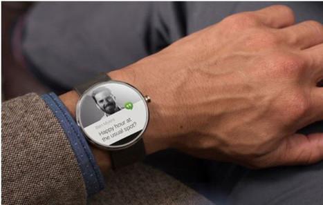 Android Wear : l'avènement des Wearable Techs ? | Objets connectés | Scoop.it