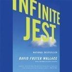 Infinite Jest by David Foster Wallace Audiobook | wypierdalac5 | Scoop.it