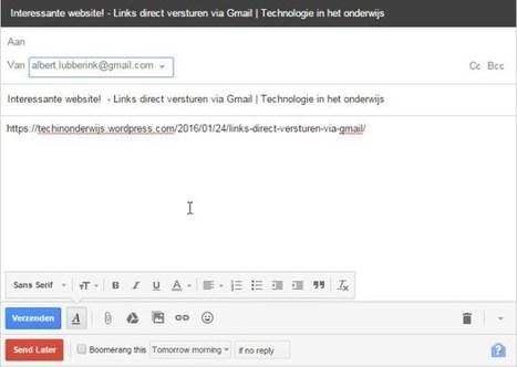 Links direct versturen via Gmail | Technologie in het onderwijs | Scoop.it