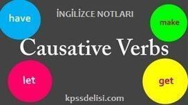 İngilizce Notları - Causatives (Ettirgen Yapı) | KPSS | Scoop.it