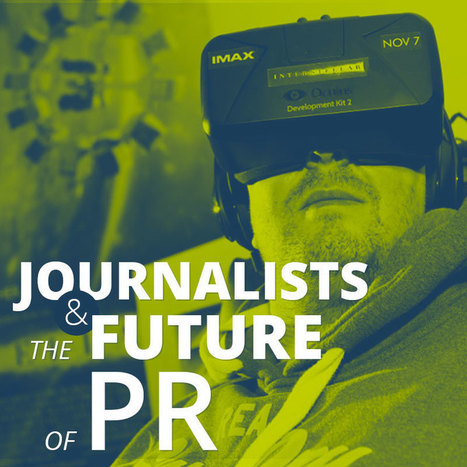 What do journalists think about the current and future state of PR?   Brand Journalism   Scoop.it