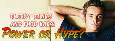 Energy Drinks and Food Bars: Power or Hype? | Macromolecules | Scoop.it